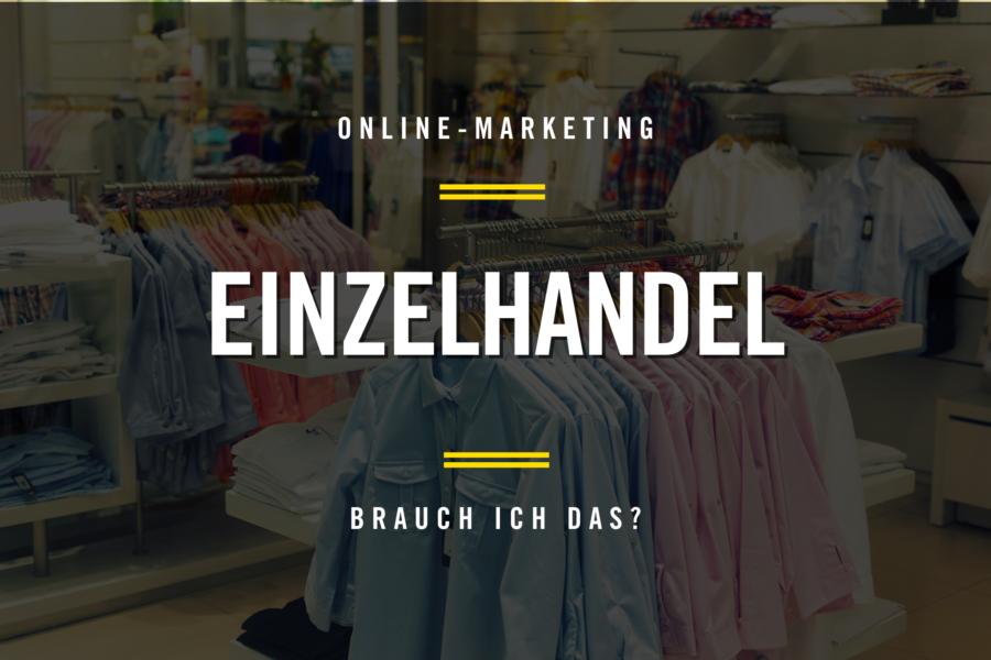 Online-Marketing im Einzelhandel