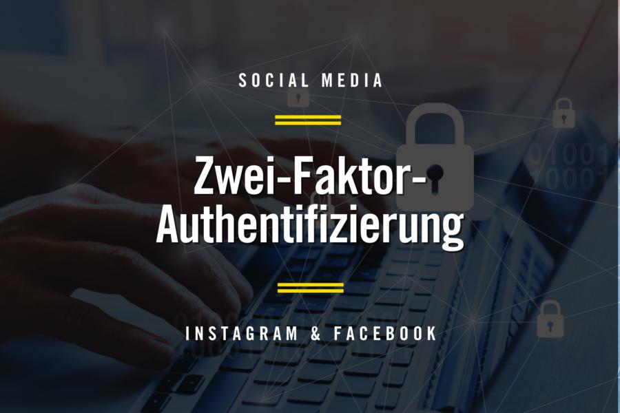 Zwei-Faktor-Authentifizierung